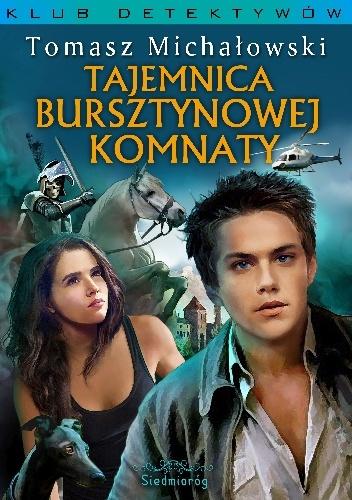 Tajemnica Bursztynowej Komnaty – Tomasz Michałowski