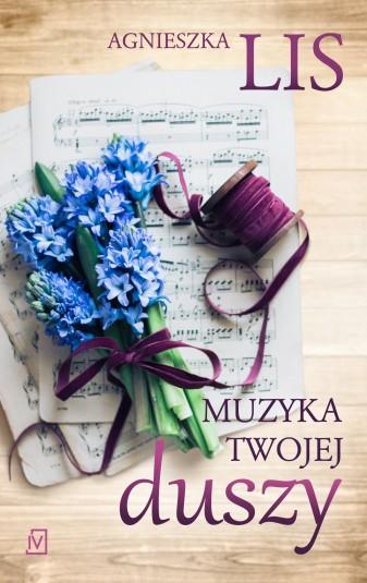 Muzyka twojej duszy – Agnieszka Lis